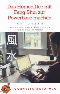 Buch: Das Homeoffice mit Feng Shui zur Powerbase machen