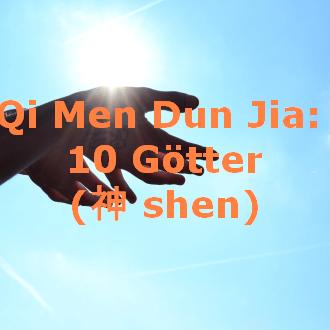 Qi Men Dun Jia: 10 Götter