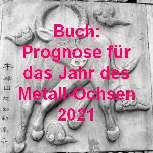 Prognose für das Jahr des Metall-Ochsen 2021