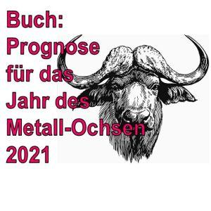 Buch: Prognose für das Jahr des Metall-Ochsen 2021